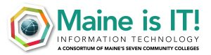 Maine is IT, A Consortium of Maine's Seven Community Colleges